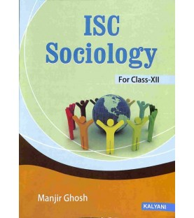 ISC Sociology Class 12 by Manjir Ghosh