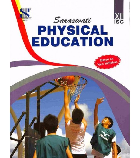 Physical Education Class 12 ISC by V. K. Sharma
