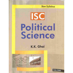 ISC Political Science Class 12 by K. K. Ghai