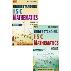 APC Understanding I.S.C. Mathematics Class 12 2020 edition 2 Vol. By M L Aggarwal
