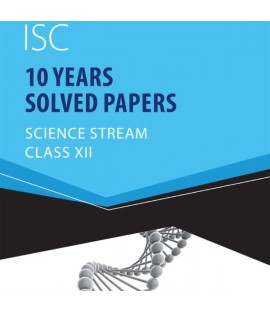 Gurukul ISC 10 Year Solved Papers-Science Stream Class 12