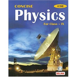 Selina ICSE Concise Physics for Class 9 2021-22