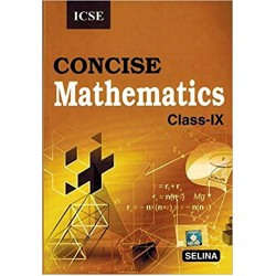 Selina ICSE Concise Mathematics for Class 9