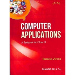 Computer Applications ICSE Class 9 by Sumita Arora