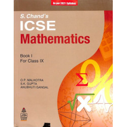 S.Chand's ICSE Mathematics Book I for Class 9 By O.P.