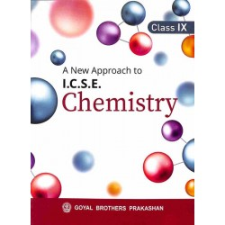 A New Approach To ICSE Chemistry Class 9 by V. K. Sally ,