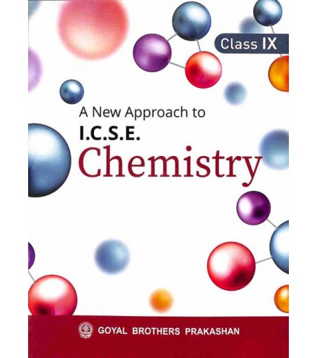 A New Approach To ICSE Chemistry Class 9 by V. K. Sally , D. Chauhan