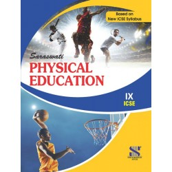 Physical Education Class 9 (ICSE)by V. K. Sharma