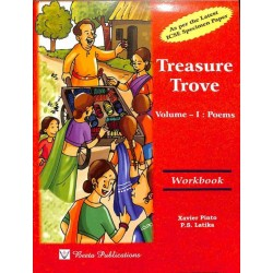 Workbook On Treasure Trove Volume 1 : Poems (ICSE)