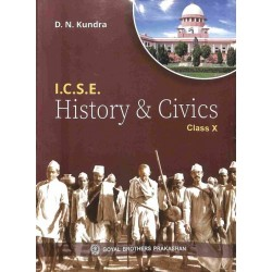 ICSE History and Civics Class 10 by D. N. Kundra 2021-22