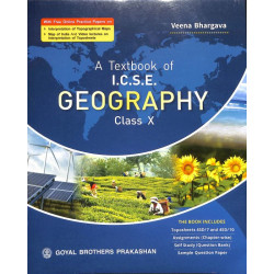 A Text Book Of ICSE Geography Class 10by Veena Bhargava