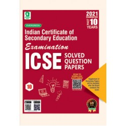 Last 10 Years Solved Papers  ICSE For Class 10 For 2021 Exam