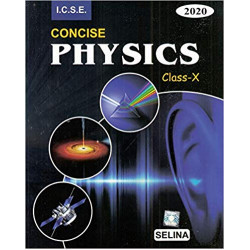 Selina ICSE Concise Physics for Class 10