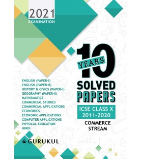 Last Years 10 Solved Papers: ICSE Class 10 (Commerce ) for 2021 Examination