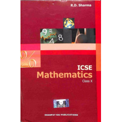 Mathematics Class 10 ICSE by R. D. Sharma