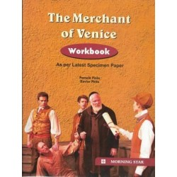 The Merchant of Venice Workbook for Class 10  2021 by Xaviers Pinto and Pamela Pinto