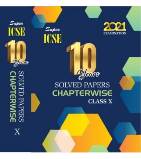 Super ICSE 10 Year Solved Paper Chapterwise CLass 10 2020-21