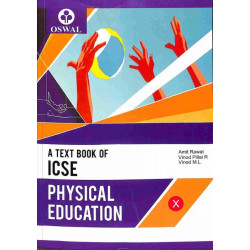 Oswaal A Text Book Of ICSE Physical Education Class 10