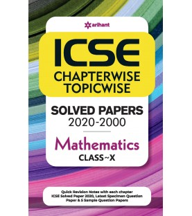 ICSE Chapterwise Topicwise Solved Papers Mathematics Class 10 for 2021 Exam