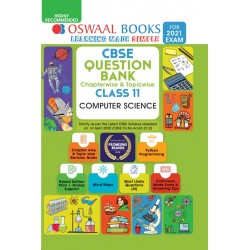 Oswaal CBSE Question Bank Class 11 Computer Science Chapterwise and Topicwise (For March 2021Exam)