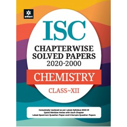 ISC Chapterwise Solved Papers Chemistry Class 12 for 2021