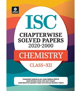 ISC Chapterwise Solved Papers Chemistry Class 12 for 2021 Exam