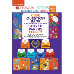 Oswaal CBSE Question Bank Class 12 Geography Chapterwise and Topicwise (For March 2021 Exam)