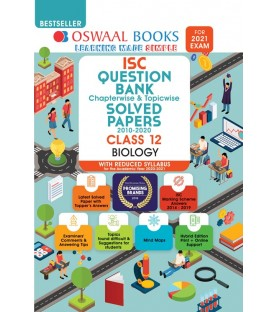 Oswaal ISC Question Bank Class 12 Biology Chapterwise and Topicwise (For March 2021 Exam)