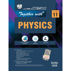 Together With Physics Study Material for Class 11 For 2020
