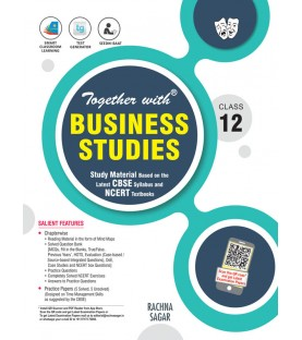 Together With Business Studies Study Material for Class 12 For 2021 Exam