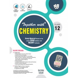 Together With Chemistry Study Material for Class 12 For