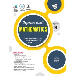 Together With Mathematics Study Material for Class 9 For