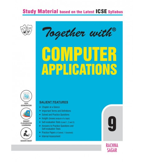 Together With ICSE Computer Application Study Material for Class 9