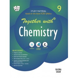 Together With ICSE Chemistry Study Material for Class 9