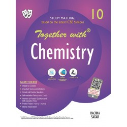 Together With ICSE Chemistry Study Material for Class 10