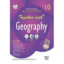 Together With ICSE Geography Study Material for Class 10 I Latest Edition