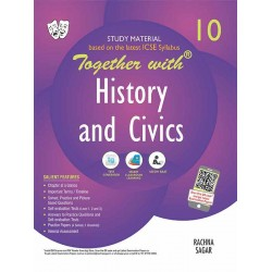 Together With ICSE History and Civics Study Material for Class 10