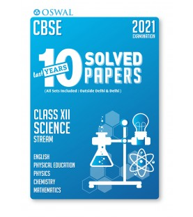 Oswal CBSE 10 Last Years Solved Papers -Science Stream(PCM) Class 12 for 2021 Exam