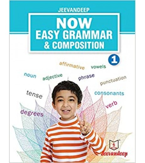 Jeevandeep Now Easy Grammar and Composition 1