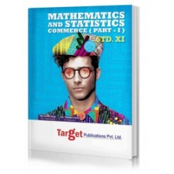 Target Publication Std.11th Mathematics and Statistics - 1 Notes, Commerce (MH Board)