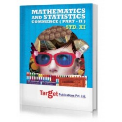 Target Publication Std.11th Mathematics and Statistics - 2 Notes, Commerce (MH Board)