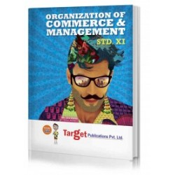 Target Publication Std.11th Organization of Commerce and Management Notes, Commerce (MH Board)