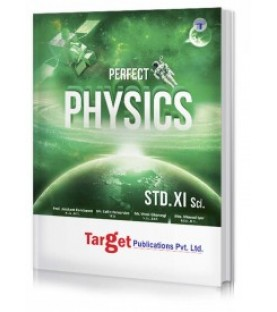 Target Publication Std.11th Perfect Physics Notes, Science (MH Board)