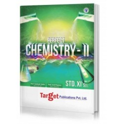 Target Publication Std.11th Perfect Chemistry - 2 Notes, Science (MH Board)