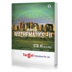 Target Publication Std.11th Perfect Mathematics - 2 Notes, Science and Arts (MH Board)