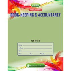 Uttam Book keeping Accotancy Project Book for Std 11