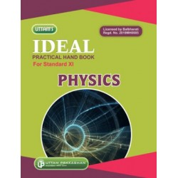 Ideal Practical Hand Book Physics Std 11