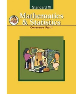 Mathematics and Statistics -1 Commerce Class 11 Maharashtra State Board
