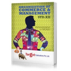 Target Publication Std.12th Organization of Commerce and Management Notes, Commerce (MH Board)