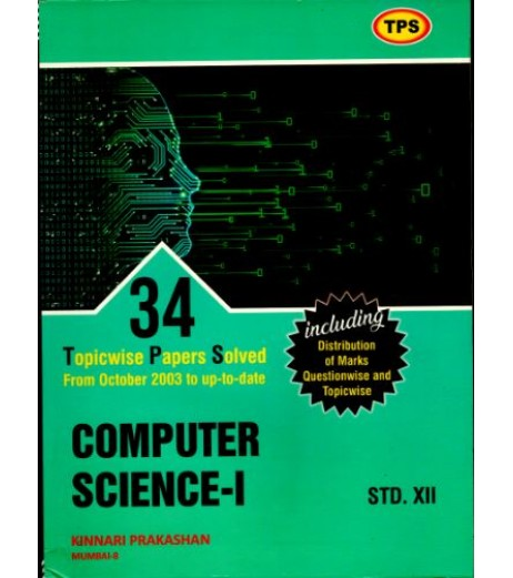 TPS Computer Science-1 34 Topicwise Board Papers Solution Std 12 (Oct. 2003 To March 2020 )
